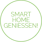 Smart Home geniessen